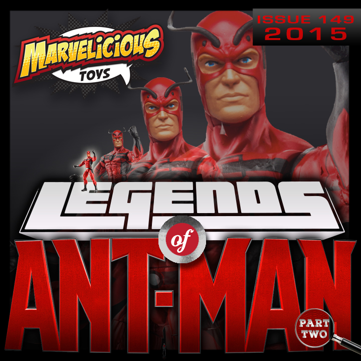 Issue 149: Legends of Ant-Man Part Two