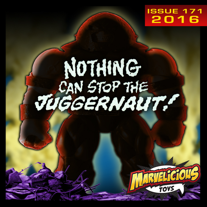 Issue 171: Nothing Can Stop the Juggernaut