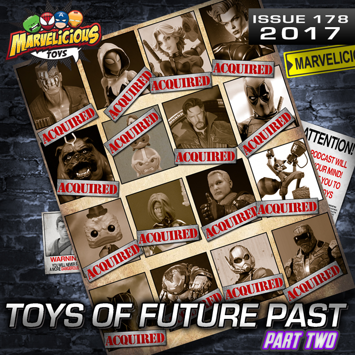 Issue 178: Toys of Future Past 2016 Pt 2