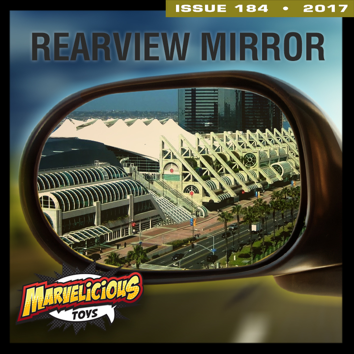Issue 184: SDCC '17 Rear View Mirror